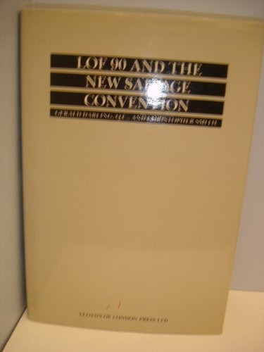 Lof 90 and the New Salvage Convention: Darling, Gerald; Smith,