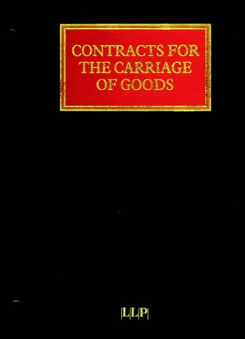 9781850444817: Contracts for the Carriage of Goods by Land, Sea and Air (Transport Law Series)