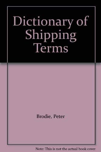 9781850445319: Dictionary of Shipping Terms