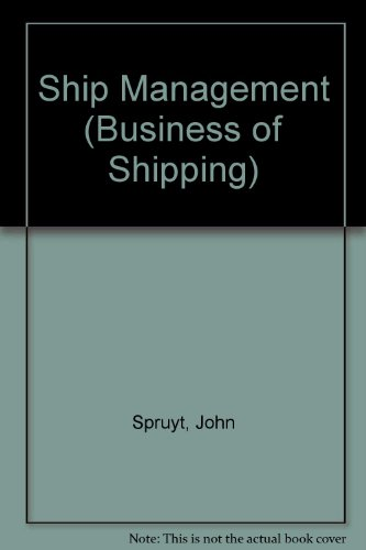 9781850445326: Ship Management (Business of Shipping)
