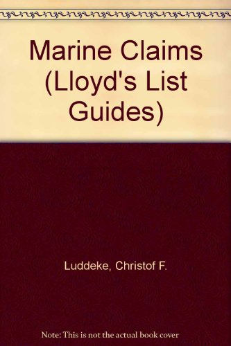 9781850445401: Marine Claims (Lloyd's List Guides)