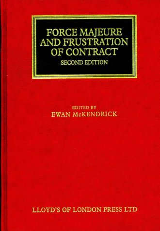 9781850448198: Force Majeure and Frustration of Contract (Lloyd's Commercial Law Library)
