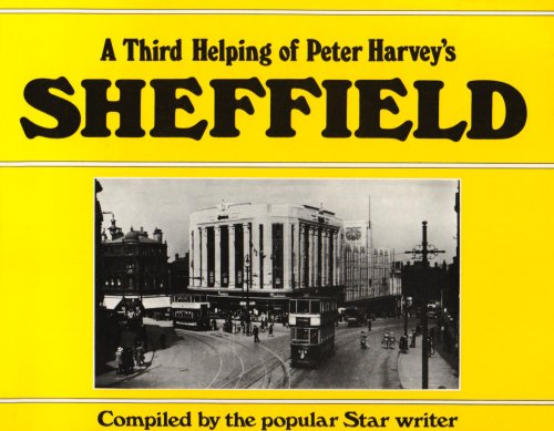 A Third Helping of Peter Harvey's Sheffield