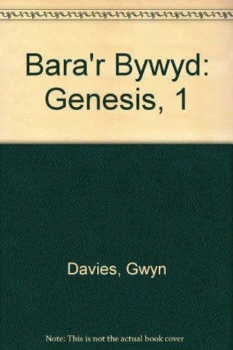 9781850490029: Bara'r Bywyd: Genesis, 1 (Welsh Edition)