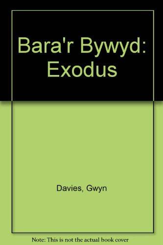 9781850490135: Bara'r Bywyd: Exodus (Welsh Edition)