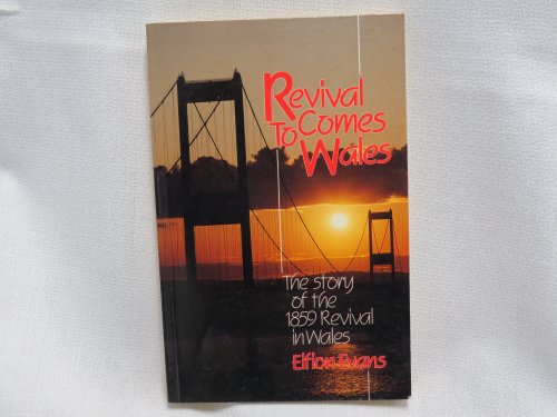 9781850490258: Revival Comes to Wales
