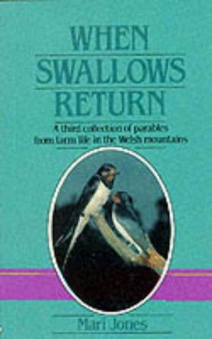 9781850491071: When Swallows Return