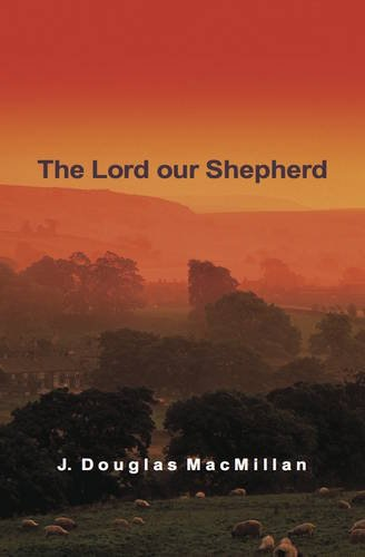 9781850491989: The Lord Our Shepherd