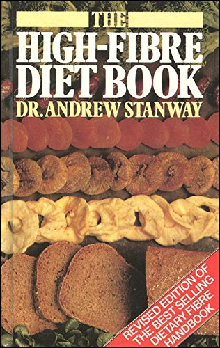 The High-fibre Diet Book: Dr. Andrew Stanway