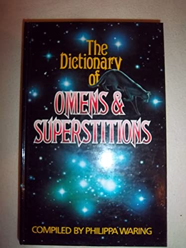 9781850510093: Dictionary of Omens and Superstitions