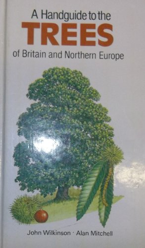9781850510499: A Handguide to the Trees of Britain and Northern Europe (Nature handguides)
