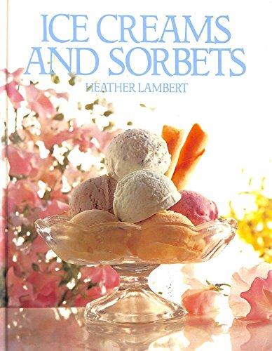 Ice Creams and Sorbets: Heather Lambert