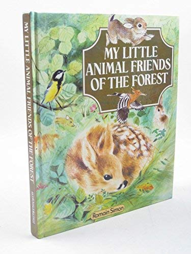 9781850511182: My Little Animal Friends of the Forest