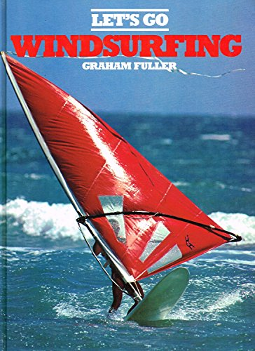 9781850511748: Lets Go Windsurfing