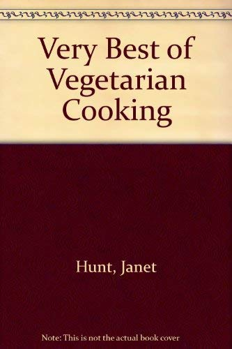 Thorsons Guide to the Very Best of Vegetarian Cooking: Janet Hunt (Editor)
