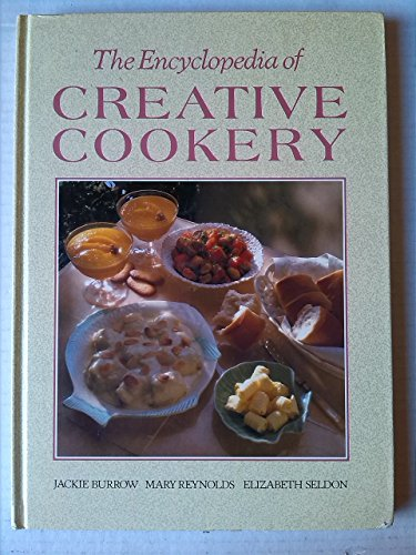 9781850511960: Encyclopaedia of Creative Cookery