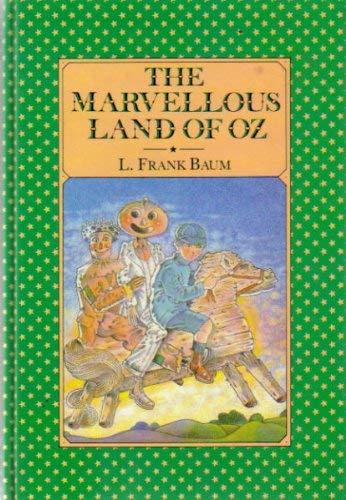 The Marvellous Land of Oz: L Frank Baum,Kevin