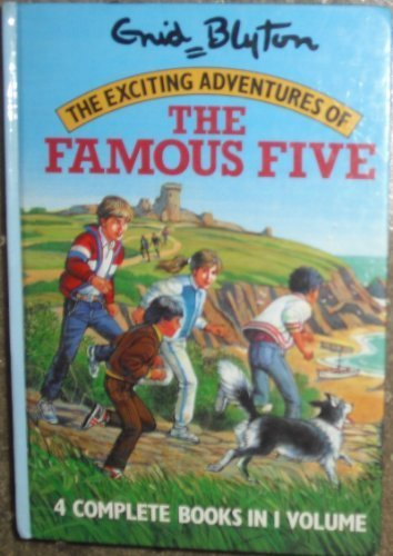 The Exciting Adventures of the Famous Five: Enid Blyton