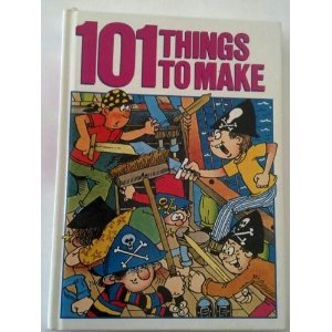 101 Things to Make: Slingsby, Janet
