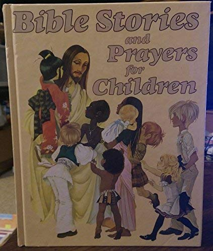 Bible Stories and Prayers for Children: Janet Grahame Johnstone,