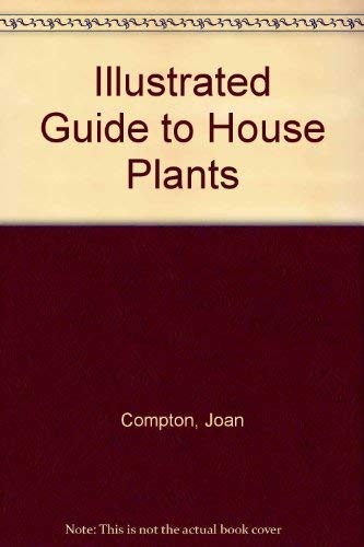9781850514558: Illustrated Guide to House Plants