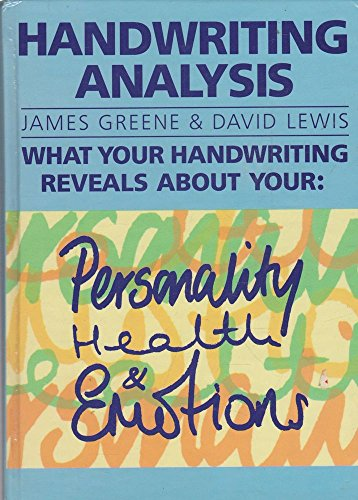 9781850515852: Handwriting Analysis: What Your Handwriting Reveals about Your: Personality, Health and Emotions
