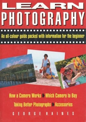 9781850516378: Learn Photography: An All-Colour Guide Packed with Information for the Beginner
