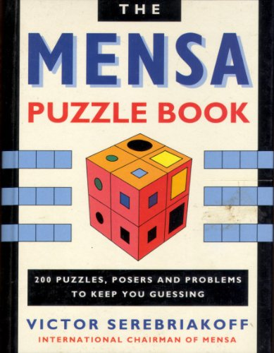 9781850516903: A Mensa Puzzle Book: 200 Puzzles, Posers and Problems to Keep You Guessing