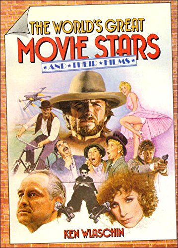 The World's Great Movie Stars and Their Films (9781850520047) by Ken Wlaschin