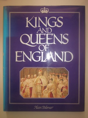 9781850520245: Kings and Queens of England