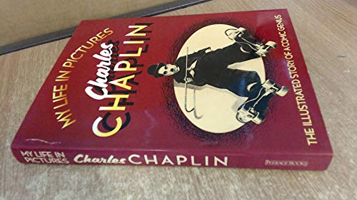 9781850520313: My Life In Pictures Charles Chaplin
