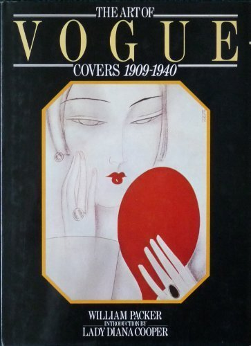 The Art of Vogue Covers 1909-1940: Packer, William; intro