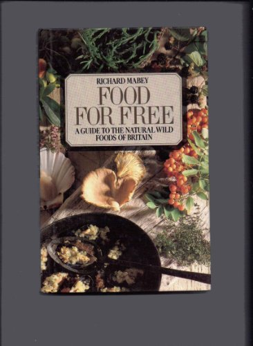 food for free by richard mabey abebooks