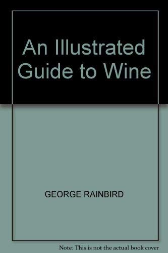 9781850521778: An Illustrated Guide to Wine