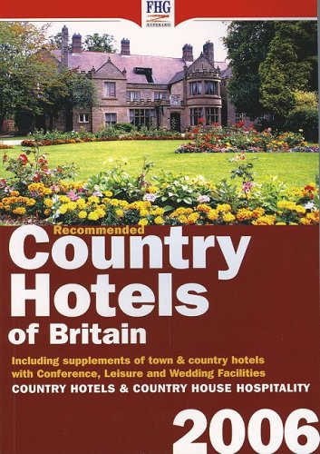 9781850553731: Recommended Country Hotels of Britain (2006)