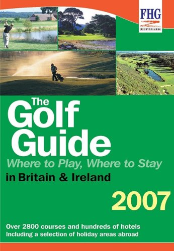 9781850553878: Golf Guide: Where to Play, Where to Stay (Fhg Guides)