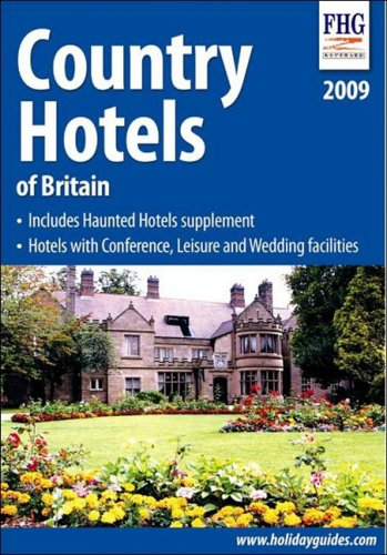 Country Hotels of Britain 2009: Cuthbertson, Anne