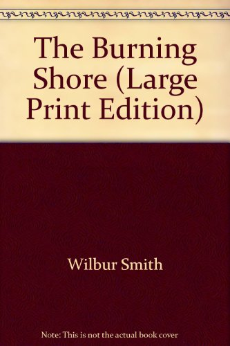 9781850570097: The Burning Shore (Large Print Edition)