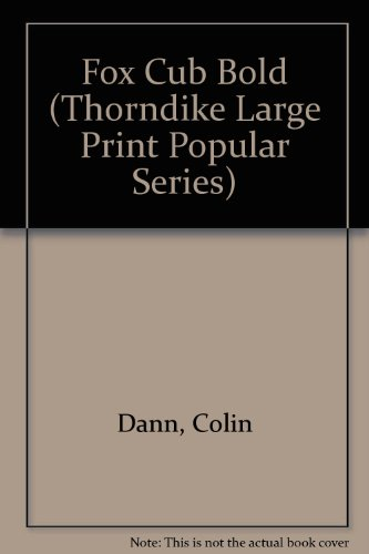 9781850570172: Fox Cub Bold (Thorndike Large Print Popular Series)