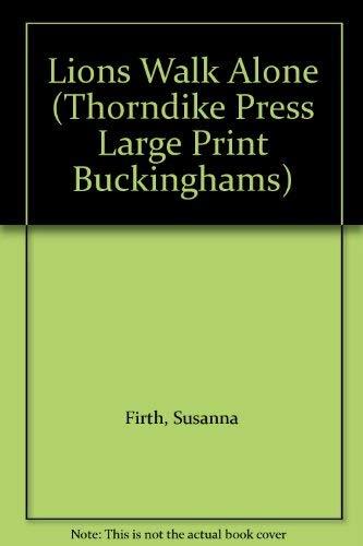 9781850570936: Lions Walk Alone (Thorndike Press Large Print Buckinghams)