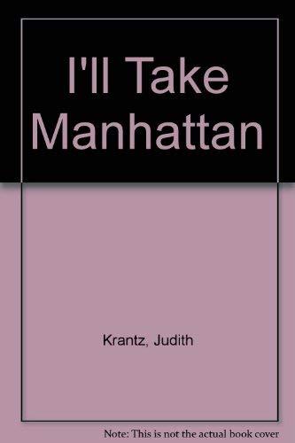 9781850571247: I'LL TAKE MANHATTAN