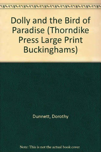 9781850571261: Dolly and the Bird of Paradise (Thorndike Press Large Print Buckinghams)