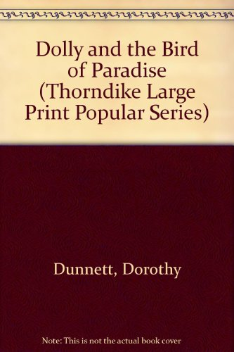 9781850571278: Dolly and the Bird of Paradise (Thorndike Large Print Popular Series)