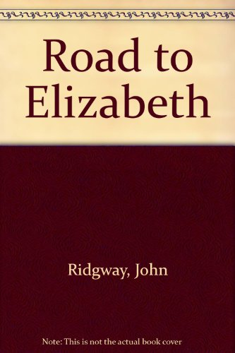 9781850571506: Road to Elizabeth