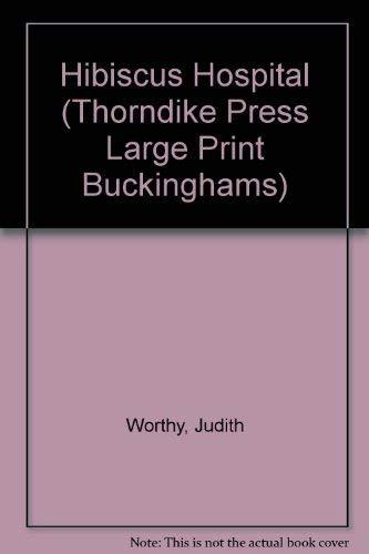 9781850572039: Hibiscus Hospital (Thorndike Press Large Print Buckinghams)