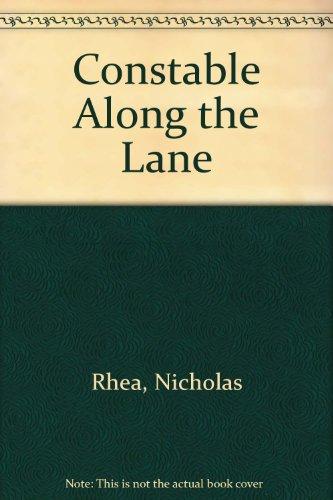 9781850572275: Constable Along the Lane