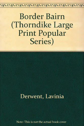9781850572527: Border Bairn (Thorndike Large Print Popular Series)