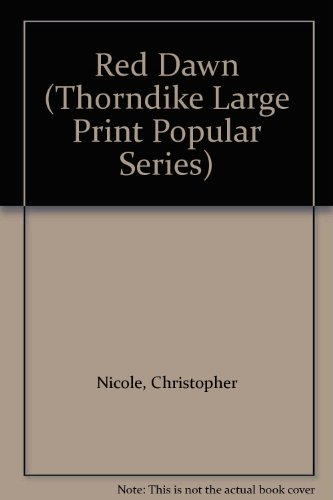 Red Dawn (Thorndike Large Print Popular Series): Nicole, Christopher