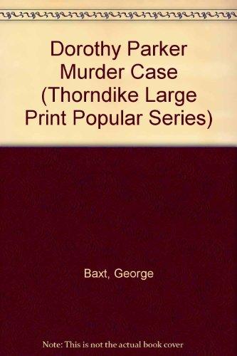 9781850572947: Dorothy Parker Murder Case (Thorndike Large Print Popular Series)