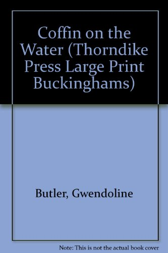 9781850573036: Coffin on the Water (Thorndike Press Large Print Buckinghams)